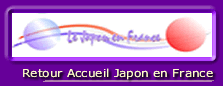 Retour Page d'accueil de la Section Japon en France